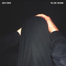 Tell Me I Belong Jim-E Stack