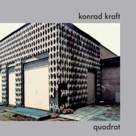 Quadrat Konrad Kraft