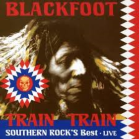 Train Train Blackfoot