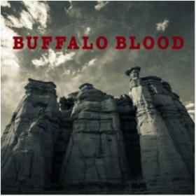 Buffalo Blood Buffalo Blood