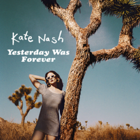 Yesterday Was Forever Kate Nash