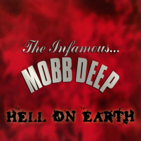 Hell On Earth Mobb Deep