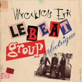 Le Beat Group Electrique Wreckless Eric
