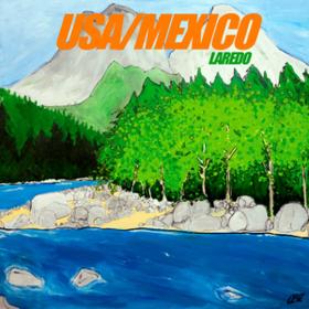 Laredo Usa/Mexico