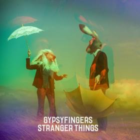 Stranger Things Gypsyfingers
