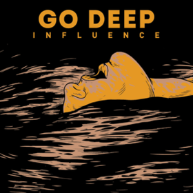 Influence Go Deep