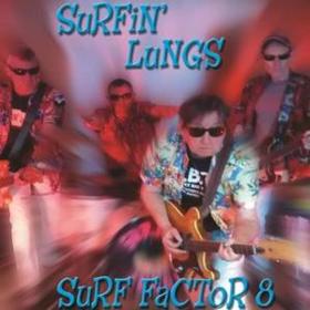 Surf Factor 8 Surfin' Lungs