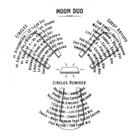 Circles Remixed Moon Duo