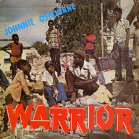 Warrior Johnny Osbourne