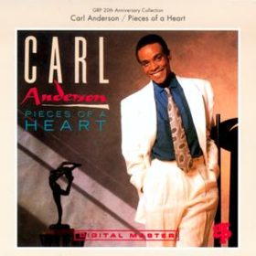 Pieces Of A Heart Carl Anderson