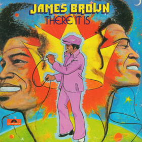 There It Is James Brown