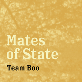 Team Boo Mates Of State