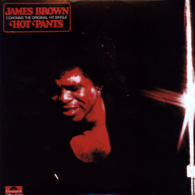 Hot Pants James Brown