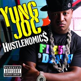 Hustlenomics Yung Joc