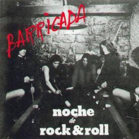 Noche De Rock & Roll Barricada