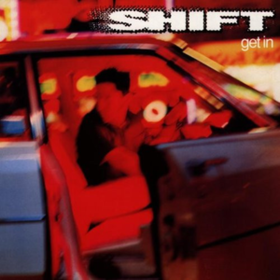 Get In Shift