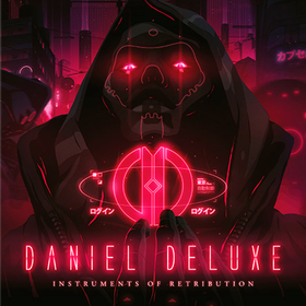 Instruments Of Retribution  Daniel Deluxe