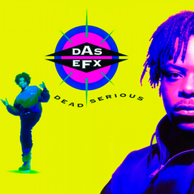 Dead Serious Das Efx