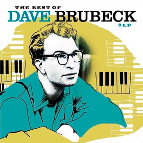 The Best Of Dave Brubeck Dave Brubeck