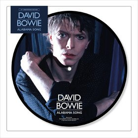 Alabama Song (Picture Disc) David Bowie