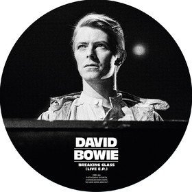 Breaking Glass (Live E.P.) (Picture Disc) David Bowie