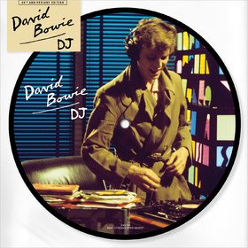 DJ (Picture Disc) David Bowie