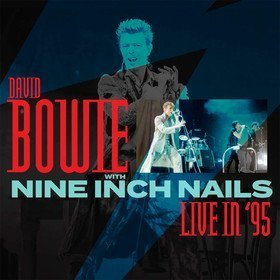 Live In '95 David Bowie With Nine Inch Nails