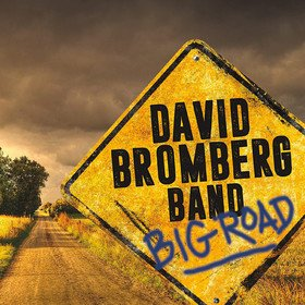 Big Road David Bromberg Band