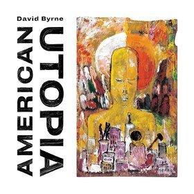 American Utopia David Byrne