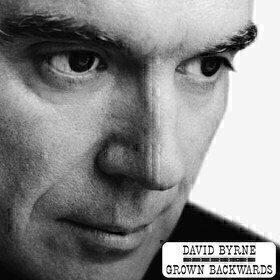 Grown Backwards (Deluxe) David Byrne