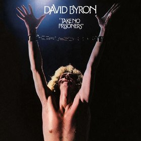 Take No Prisoners David Byron
