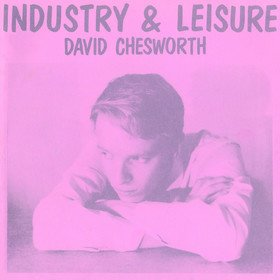 Industry & Leisure David Chesworth