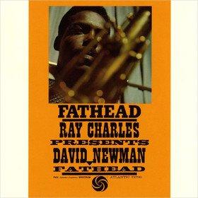 Fathead - Ray Charles Presents David Newman David Newman