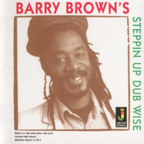 Steppin Up Dub Wise Barry Brown