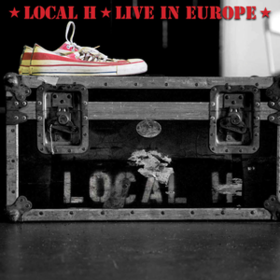 Live In Europe Local H