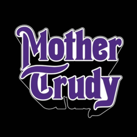 Mother Trudy Mother Trudy