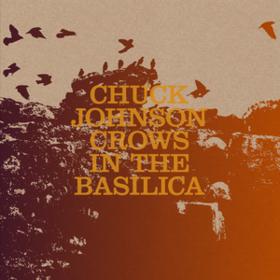 Crows In The Basilica Chuck Johnson