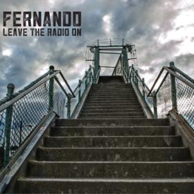 Leave The Radio On Fernando