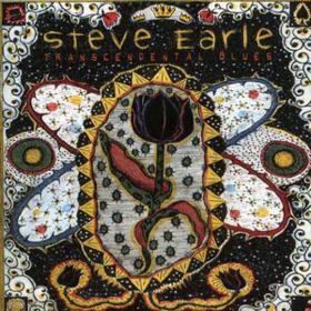 Transcendental Blues Steve Earle