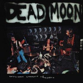 Nervous Sooner Changes Dead Moon