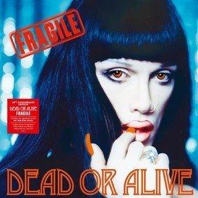 Fragile Dead Or Alive
