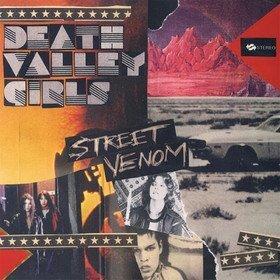 Street Venom Death Valley Girls