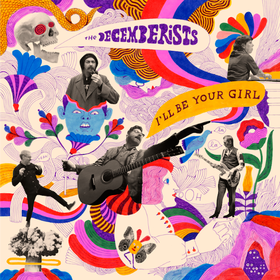 I'll Be Your Girl (Coloured) The Decemberists