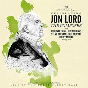 Celebrating Jon Lord: the Composer Deep Purple & Friends