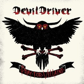 Pray For Villains (Limited Edition) Devildriver