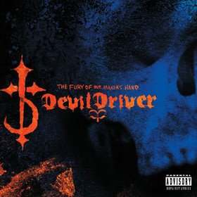 The Fury Of Our Maker's Hand Devildriver