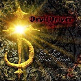 The Last Kind Words (Limited Edition) Devildriver