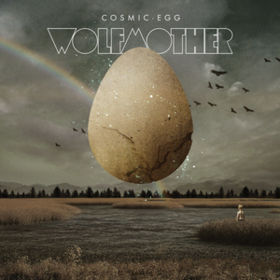 Cosmic Egg Wolfmother