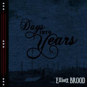 Days Into Years Elliott Brood