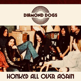 Honked All Over Again Diamond Dogs